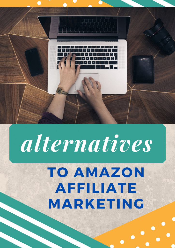 alternatives to amazon affiliate marketing